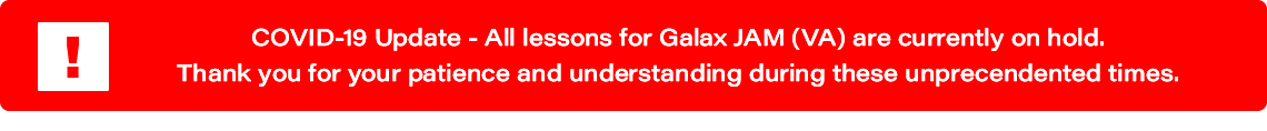 COVID-19 Update: All lessons for Galax JAM (VA) are currently on hold.