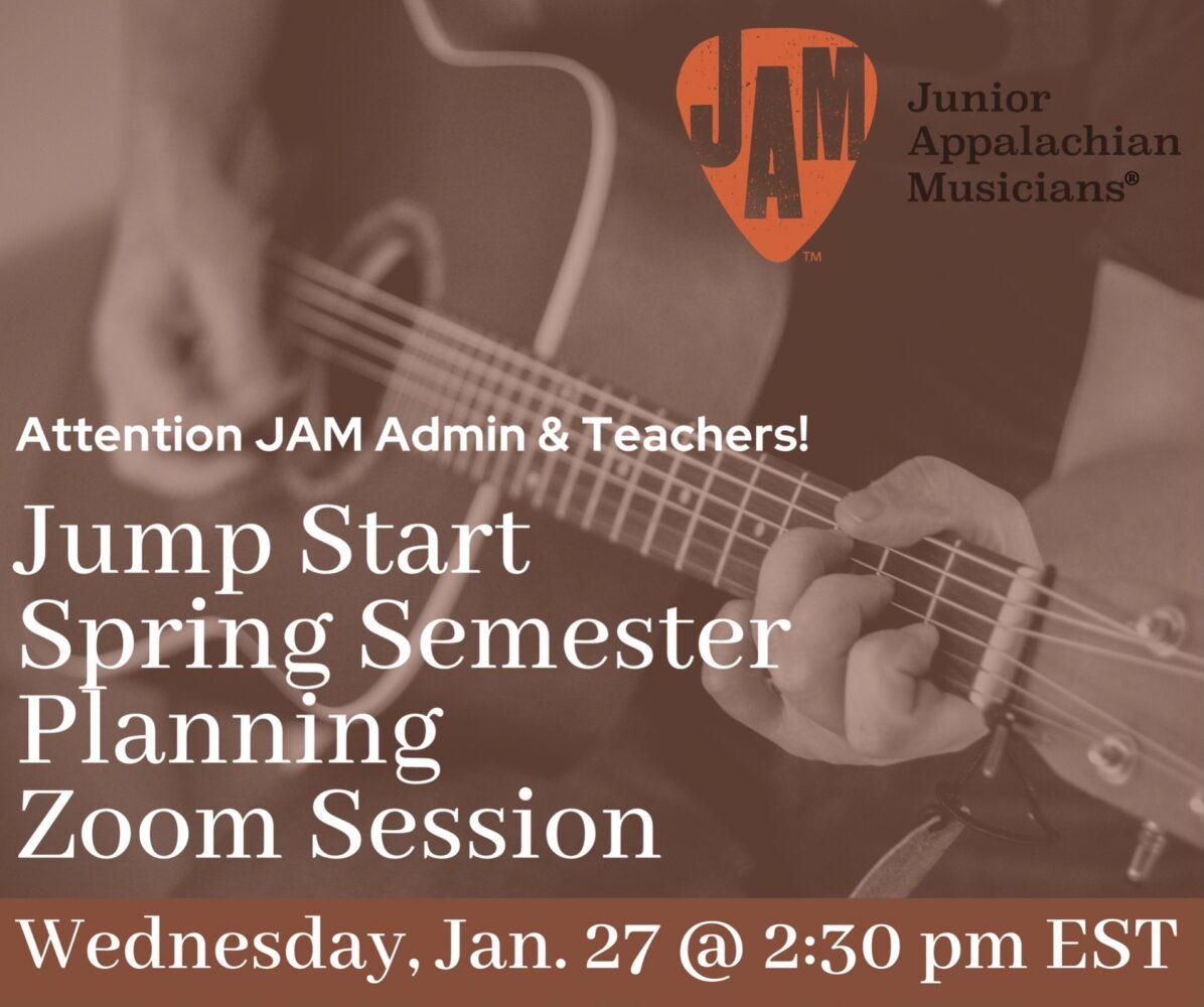 JAM Spring Discussion Zoom Session Jan. 27 @ 2:30pm EST