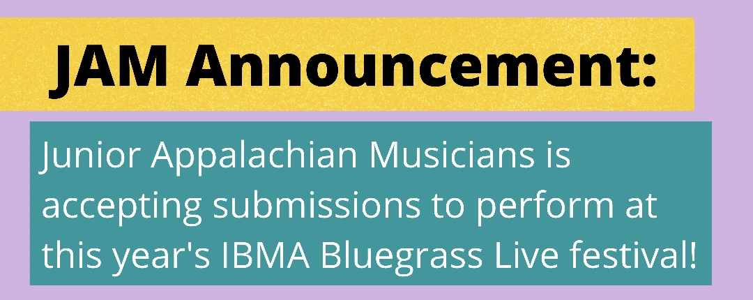 JAM Announcement: Accepting submissions to perform at this year's IBMA Bluegrass Live festival!